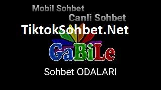 Gabile Sohbet